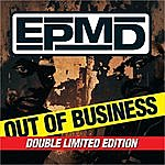 EPMD Out Of Business (Limited Edition)