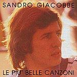 Sandro Giacobbe Le Mie Piu' Belle Canzoni