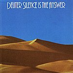Deuter Silence Is The Answer