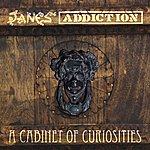 Jane's Addiction A Cabinet Of Curiosities