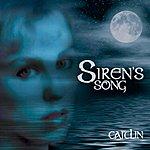Caitlin Siren's Song