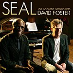 Seal Seal - The Acoustic Session With David Foster