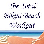 "Allstars The Total Bikini Beach Workout Megamix (Fitness, Cardio & Aerobic Session) ""Even 32 Counts"""