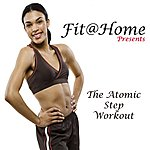"Allstars Fit@Home Presents The Atomic Step Workout Megamix ""Even 32 Counts"""