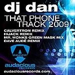 DJ Dan That Phone Track 2009