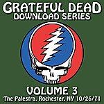 Grateful Dead Grateful Dead Download Series Vol. 3: The Palestra, Rochester, NY, 10/26/71