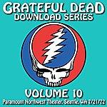 Grateful Dead Grateful Dead Download Series Vol. 10: Paramount Northwest Theatre, Seattle, WA, 7/21/72