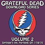 Grateful Dead Grateful Dead Download Series Vol. 2: Springer's Inn, Portland, OR, 1/18/70