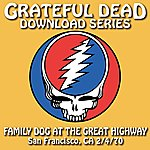 Grateful Dead Grateful Dead Download Series: Family Dog At The Great Highway, San Francisco, CA, July 4, 1970