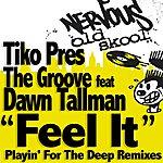 The Groove Feel It (4-Track Maxi-Single)(Feat. Dawn Tallman)