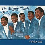 The Mighty Clouds Of Joy A Bright Side