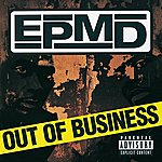 EPMD Out Of Business Vol.1 (Parental Advisory)