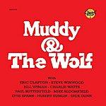 Howlin' Wolf Muddy & The Wolf