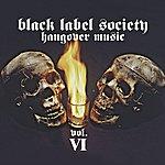 Black Label Society Hangover Music, Vol.6