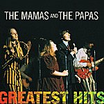 The Mamas & The Papas Greatest Hits: The Mamas & The Papas