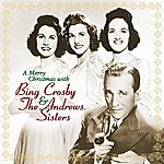 Bing Crosby A Merry Christmas With Bing Crosby & The Andrews Sisters (Remastered)