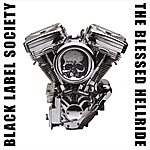 Black Label Society The Blessed Hellride