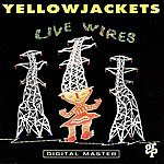 The Yellowjackets Live Wires (Live)(1991The Roxy)