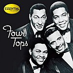 The Four Tops Essential Collection: Four Tops