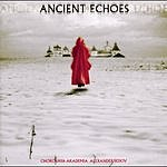 Academy Chorus Ancient Echoes