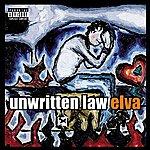 Unwritten Law Elva (Parental Advisory)