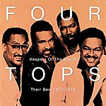 The Four Tops Keepers Of The Castle: Their Best 1972 - 1978