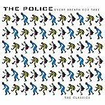 The Police Every Breath You Take : The Classics