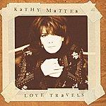 Kathy Mattea Love Travels