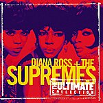 Diana Ross & The Supremes The Ultimate Collection: Diana Ross & The Supremes
