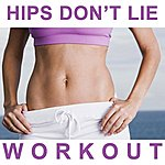 "Allstars Hips Don't Lie Workout Megamix (Fitness, Cardio & Aerobics Sessions) ""Even 32 Counts"""