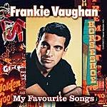 Frankie Vaughan Frankie Vaughan - My Favourite Songs