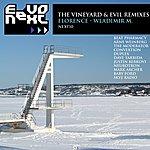 Florence The Vineyard & Evil Remixes