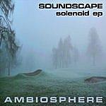 Soundscape Solenoid EP