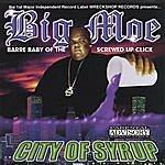 Big Moe City Of Syrup