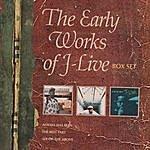 J-Live The Early Works Of J-Live (Box Set)