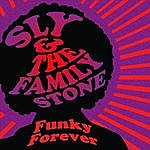 Sly & The Family Stone Funky Forever