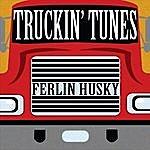 Ferlin Husky Truckin' Tunes