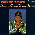 Wayne Smith Wicked Inna Dance Hall