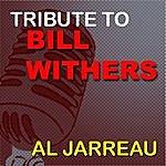 Al Jarreau Tribute To Bill Withers