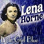 Lena Horne Little Girl Blue