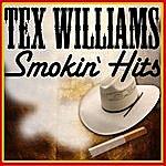 Tex Williams Smokin' Hits