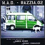 M.A.D. Razzia 2