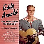 Eddy Arnold The Man From Tennessee - 40 Great Tracks