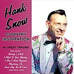 Hank Snow Country Inspiration: 40 Great Tracks