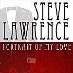 Steve Lawrence Portrait Of My Love