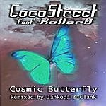 Coco Street Cosmic Butterfly (Feat. Roller8)
