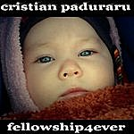 Cristian Paduraru Fellowship4ever