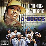 J. Diggs Both Sides Of The Gate