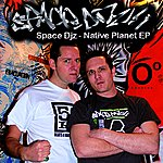 Space DJZ Native Planet EP