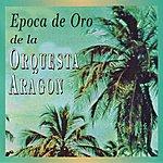 Orquesta Aragón Epoca De Oro De La Orquesta Aragon